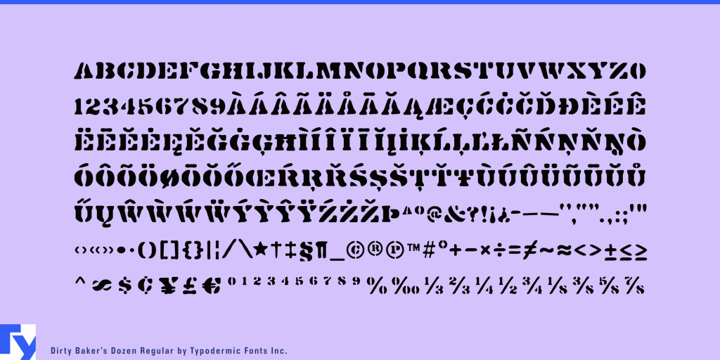 Dirty Baker's Dozen typeface sample from Typodermic Fonts Inc.