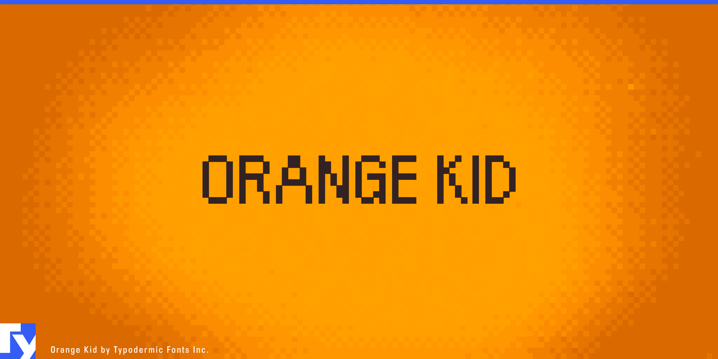 Orange Kid typeface sample from Typodermic Fonts Inc.
