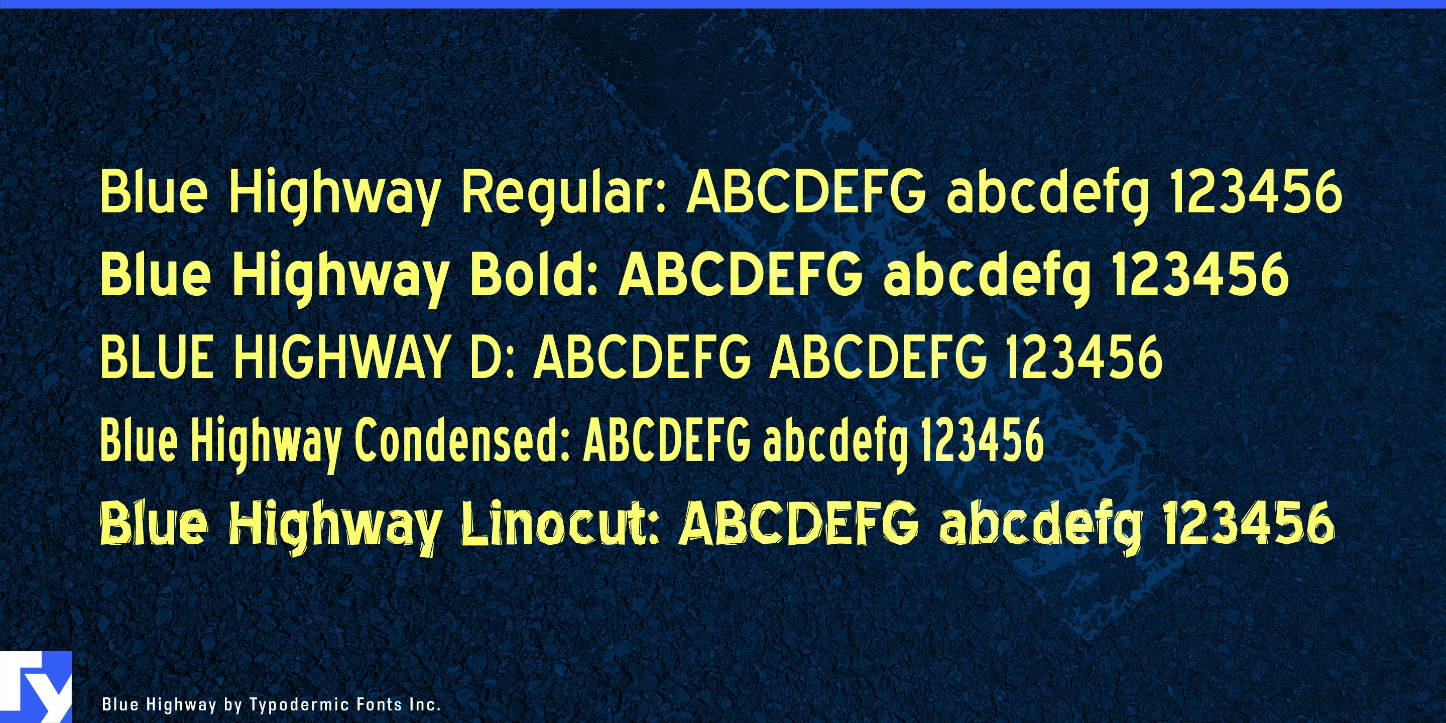 Blue Highway from Typodermic Fonts Inc.
